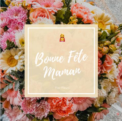La Fête des Mères, Dimanche 7 Juin 2020 chez Fior Fleurs