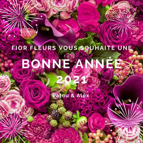 Fior Fleurs vous souhaite une bonne année 2021