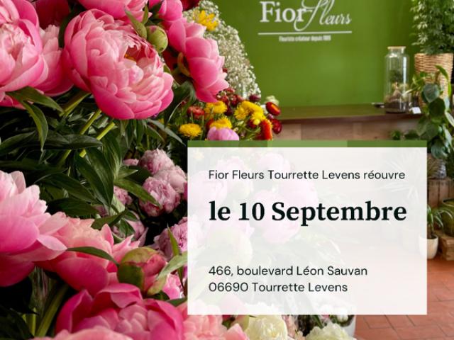 Votre fleuriste Fior Fleurs à Tourrette Levens réouvre le 10 Septembre